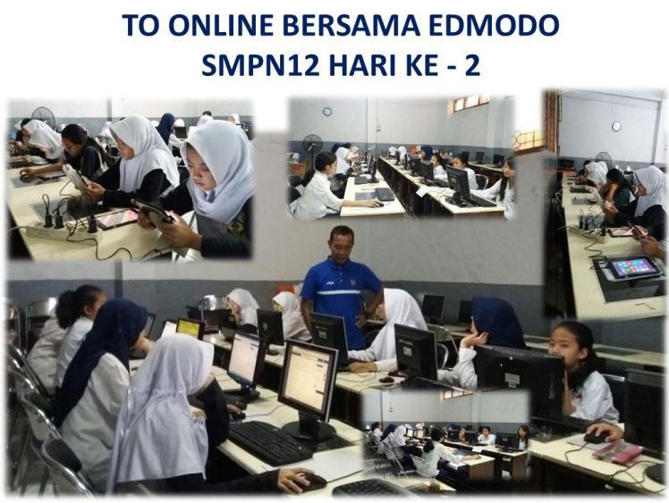 to-online-edmodo-smpn12-hari-ke-2